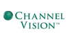Channel Vision Products
